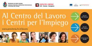 Campagna di Comunicazione dei servizi dei Centri per l'Impiego della Provincia di Forlì-Cesena